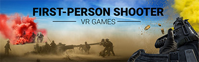 First Person Shooter VR Games